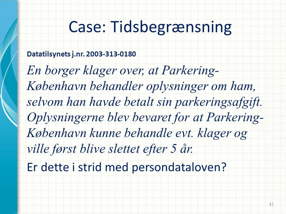 Case: Tidsbegrænsning