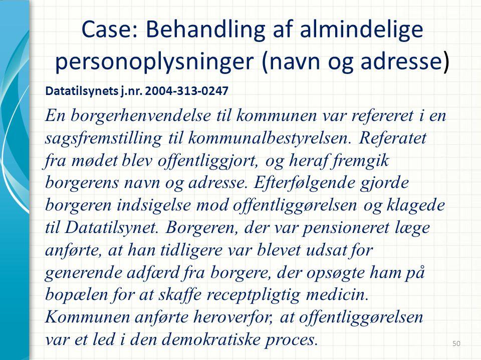 Case: Behandling af almindelige personoplysninger (navn og adresse)