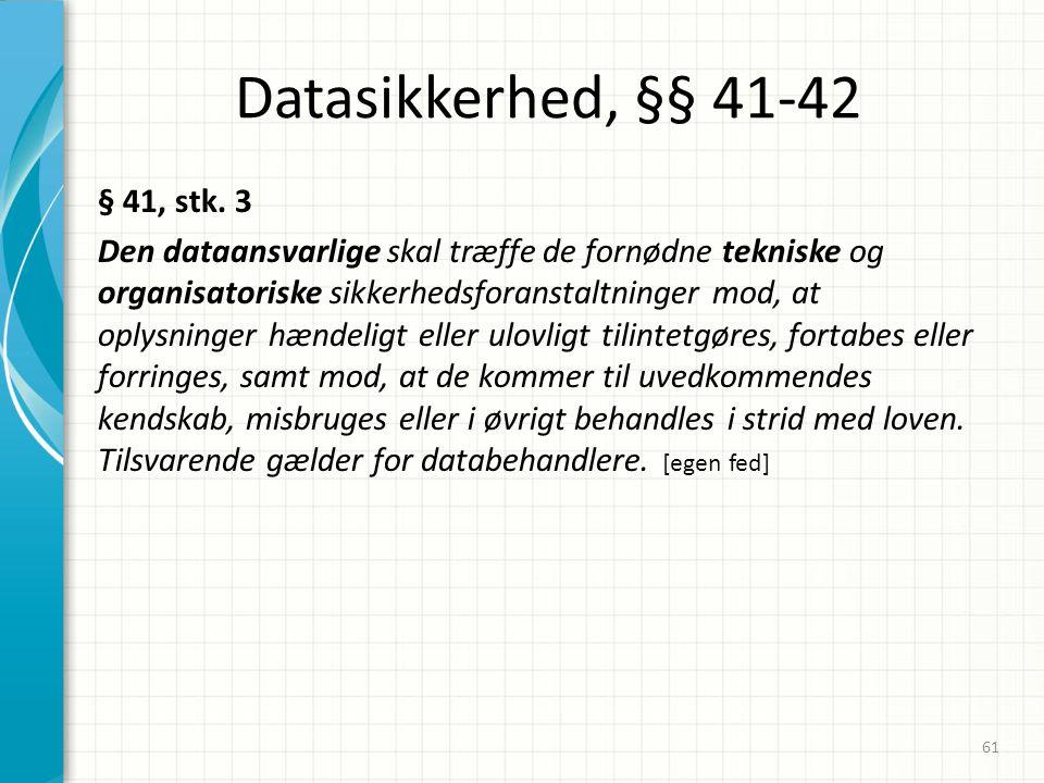 02-04-2017 Datasikkerhed, §§ 41-42.