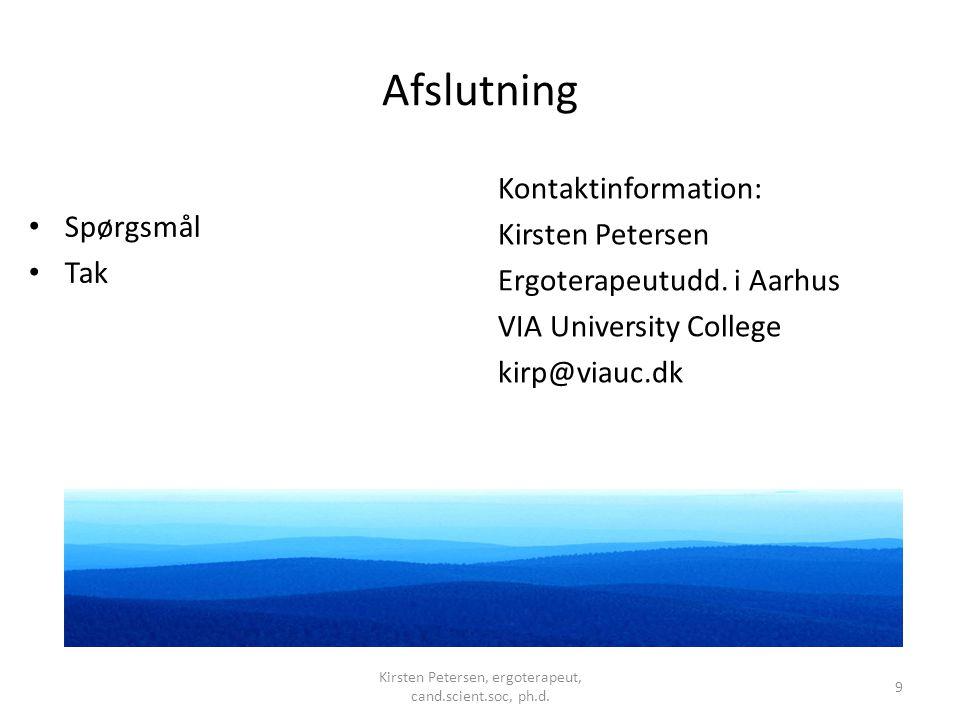 Kirsten Petersen, ergoterapeut, cand.scient.soc, ph.d.