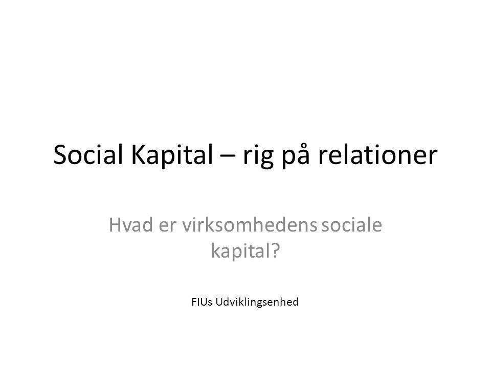 Social Kapital – rig på relationer