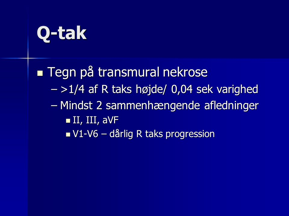 Q-tak Tegn på transmural nekrose