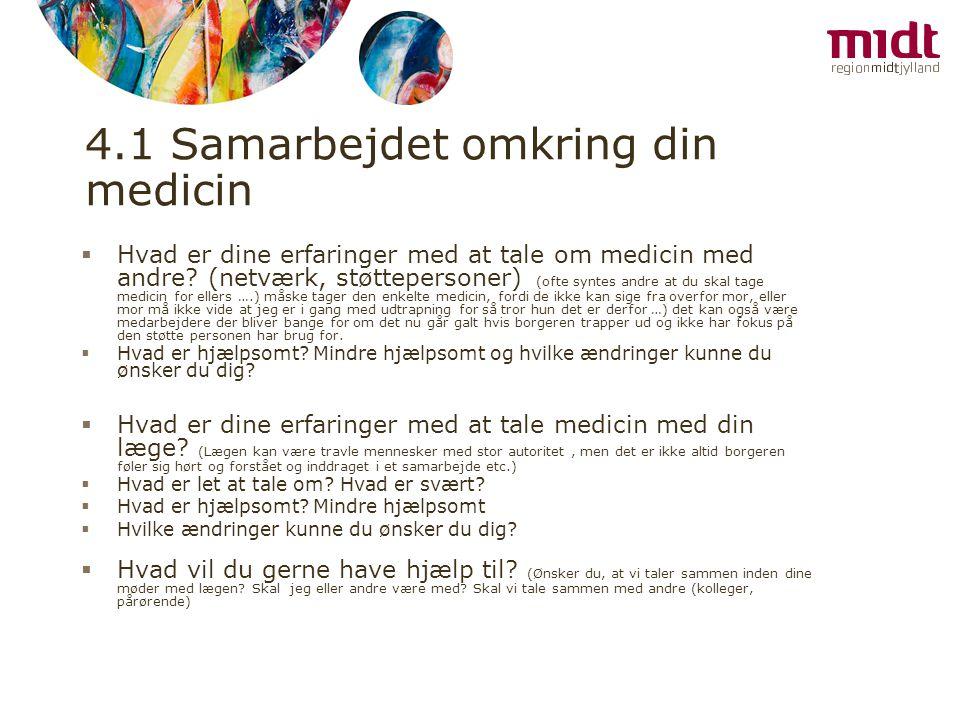 4.1 Samarbejdet omkring din medicin