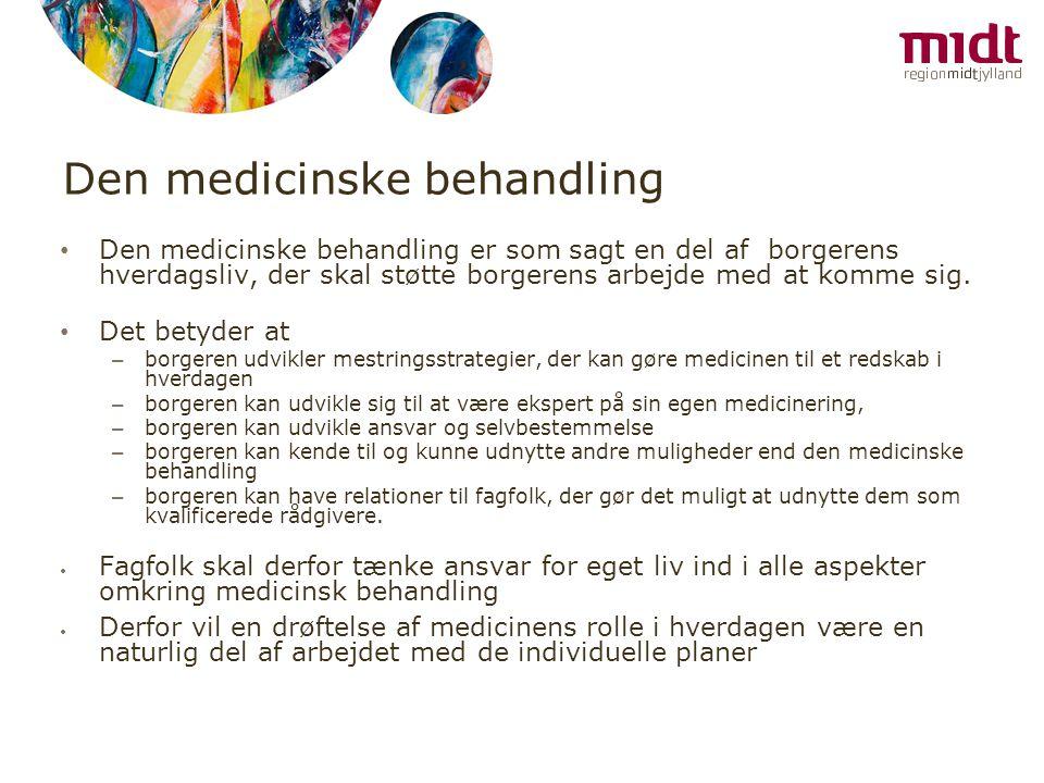 Den medicinske behandling