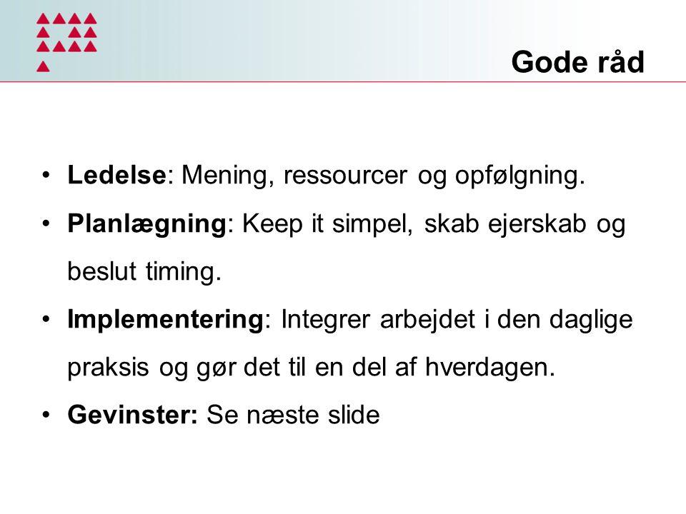 Gode råd Ledelse: Mening, ressourcer og opfølgning.