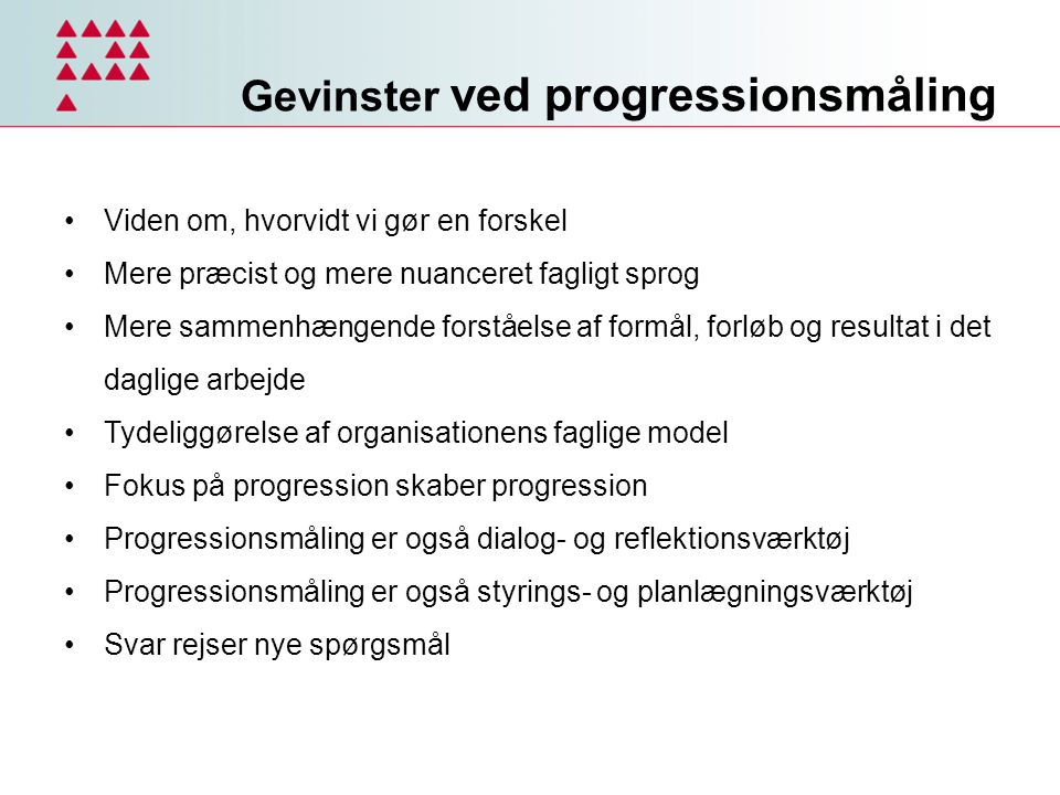 Gevinster ved progressionsmåling