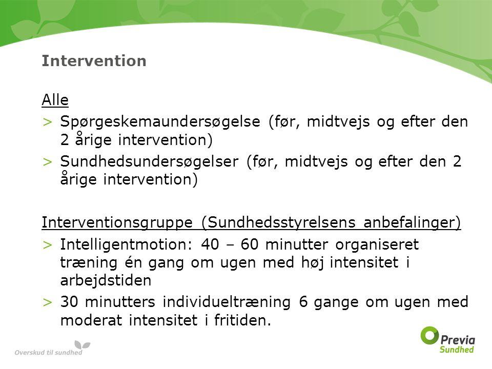 Intervention Alle. Spørgeskemaundersøgelse (før, midtvejs og efter den 2 årige intervention)