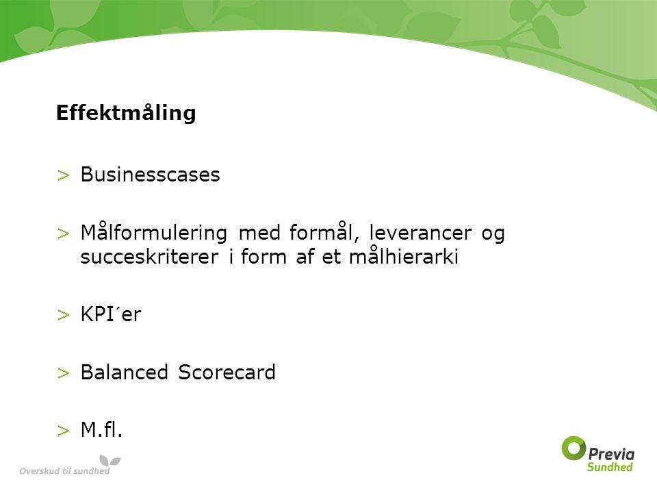Effektmåling Businesscases. Målformulering med formål, leverancer og succeskriterer i form af et målhierarki.