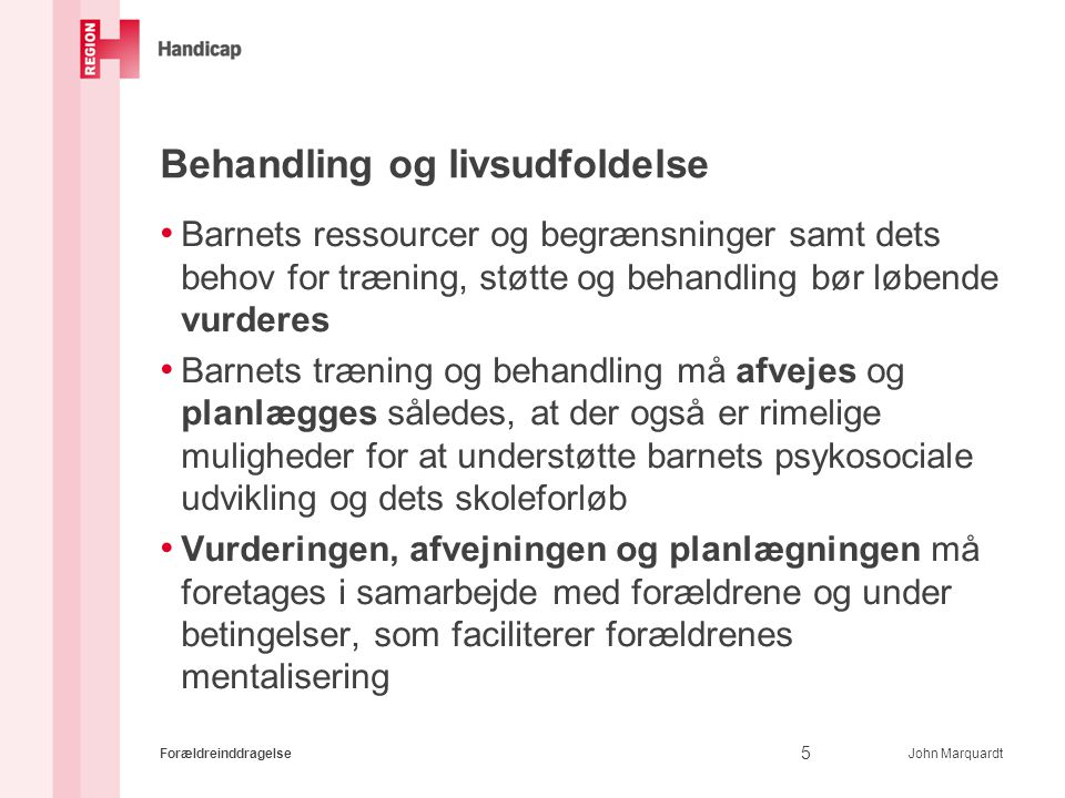 Behandling og livsudfoldelse