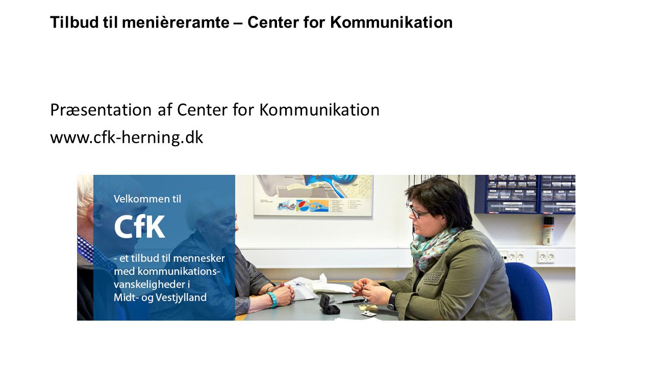 Tilbud til menièreramte – Center for Kommunikation