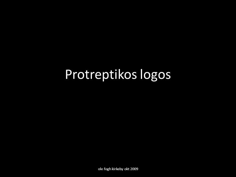 Protreptikos logos ole fogh kirkeby okt 2009