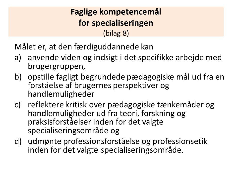 Faglige kompetencemål for specialiseringen (bilag 8)