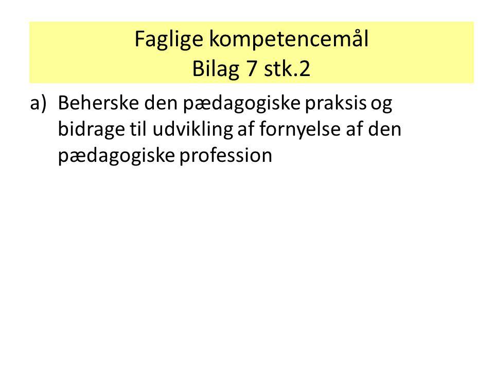 Faglige kompetencemål Bilag 7 stk.2
