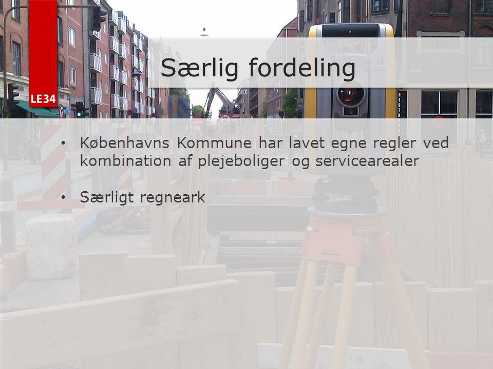 Særlig fordeling Københavns Kommune har lavet egne regler ved kombination af plejeboliger og servicearealer.