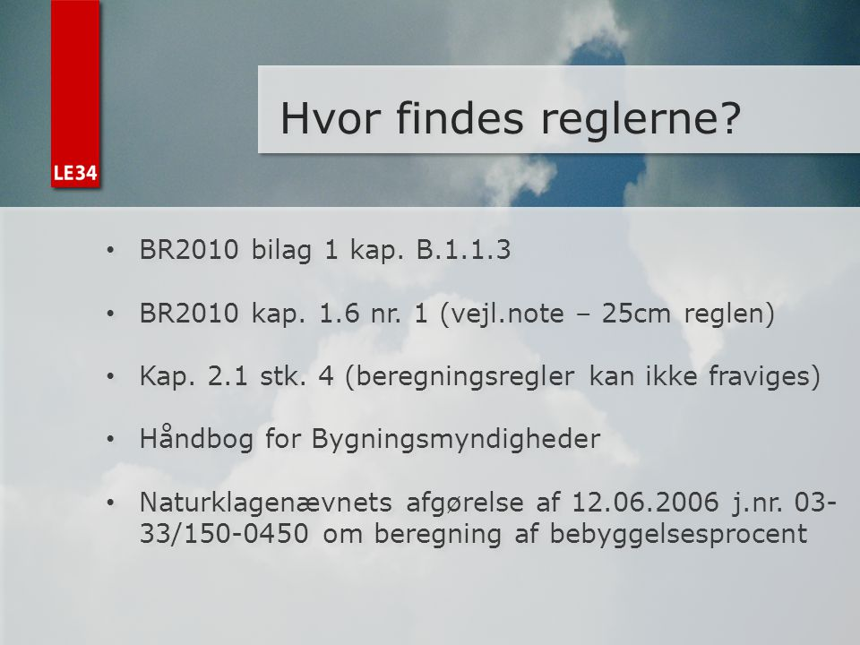 Hvor findes reglerne BR2010 bilag 1 kap. B.1.1.3