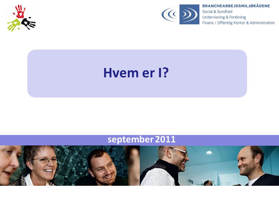 Hvem er I september 2011 PKL