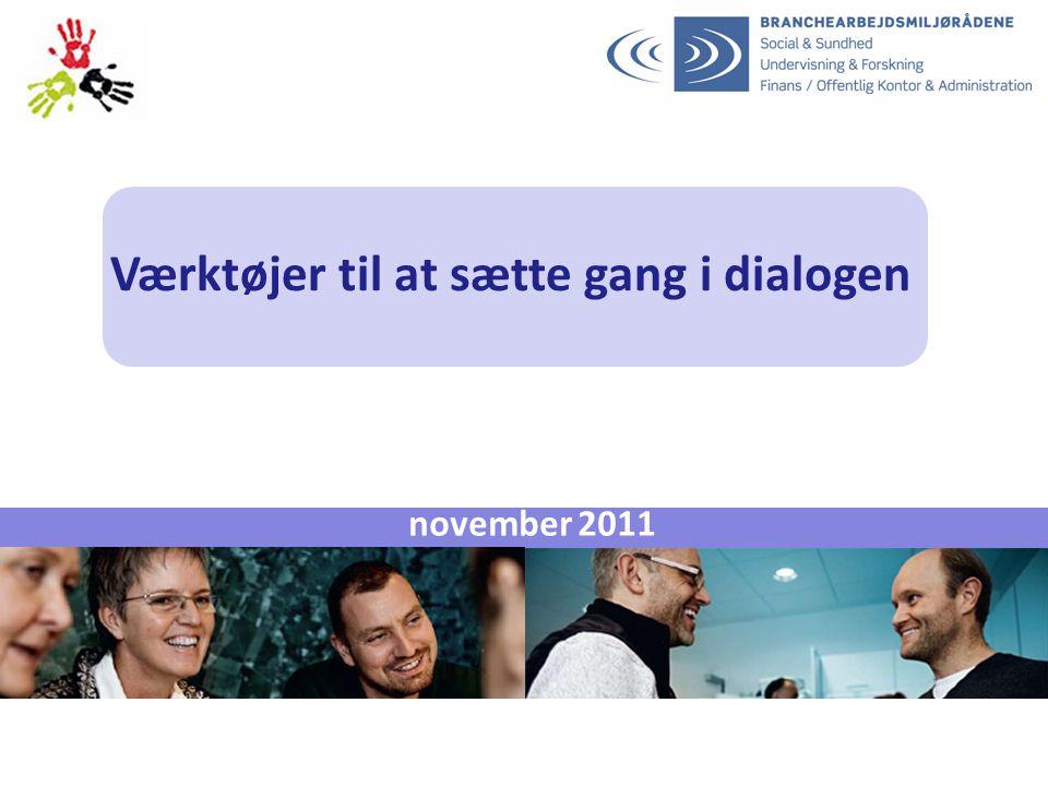 Værktøjer til at sætte gang i dialogen