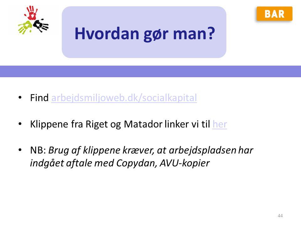 Hvordan gør man Find arbejdsmiljoweb.dk/socialkapital