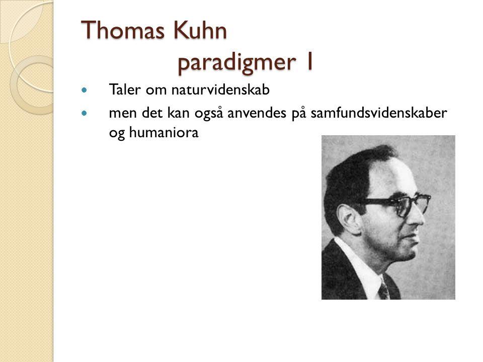 Thomas Kuhn paradigmer 1