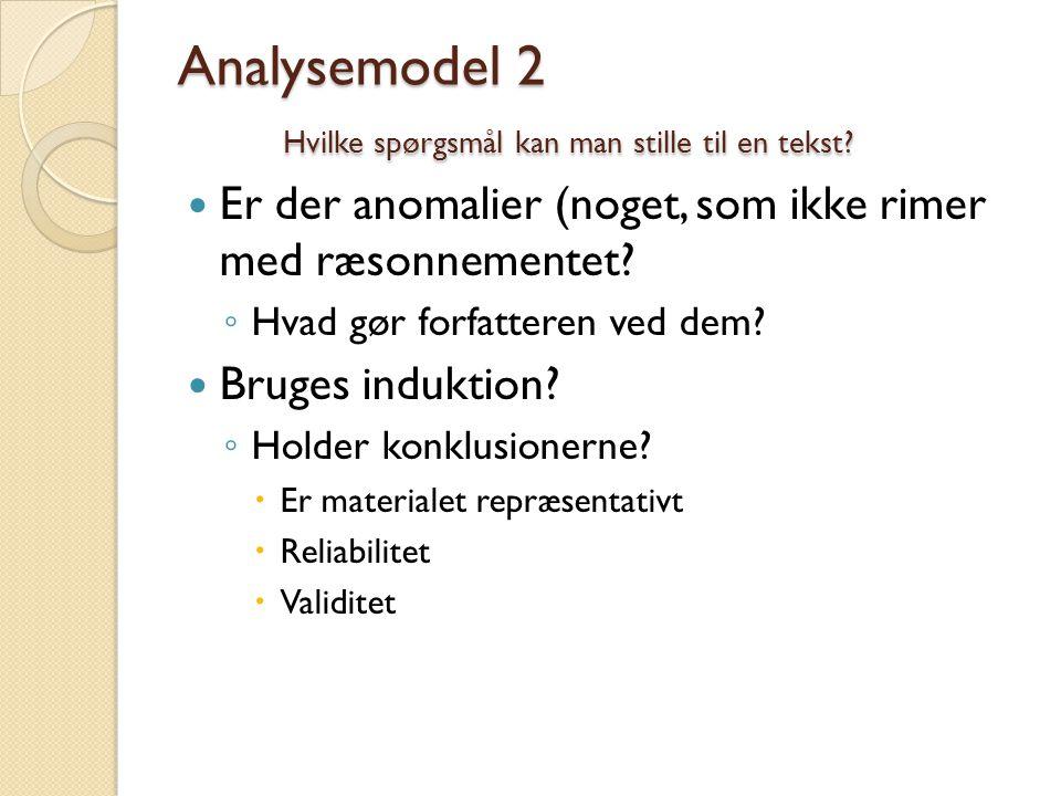 Analysemodel 2 Hvilke spørgsmål kan man stille til en tekst