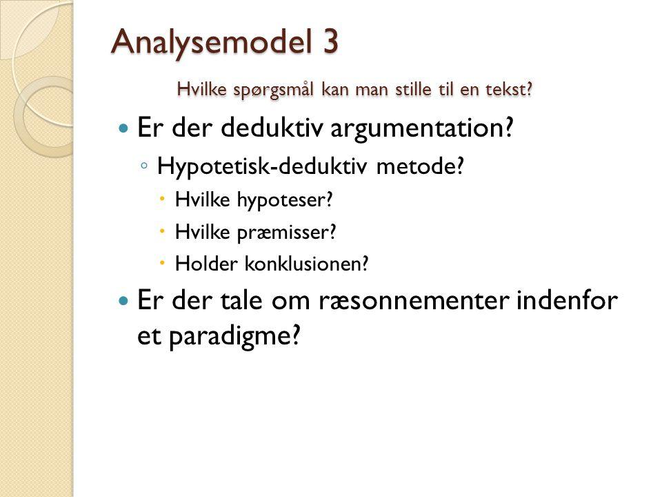 Analysemodel 3 Hvilke spørgsmål kan man stille til en tekst
