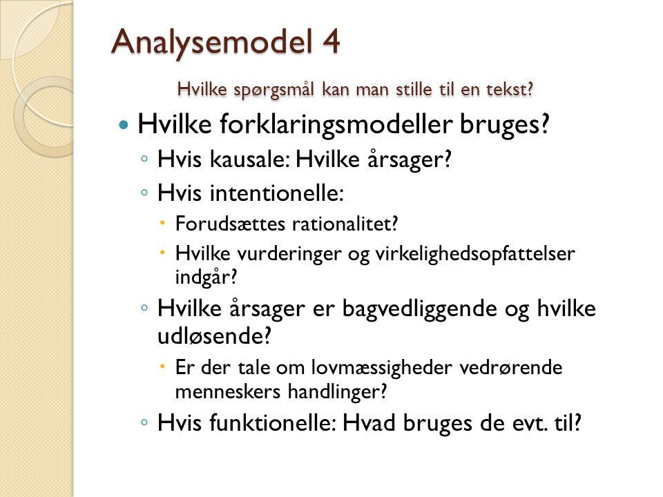 Analysemodel 4 Hvilke spørgsmål kan man stille til en tekst