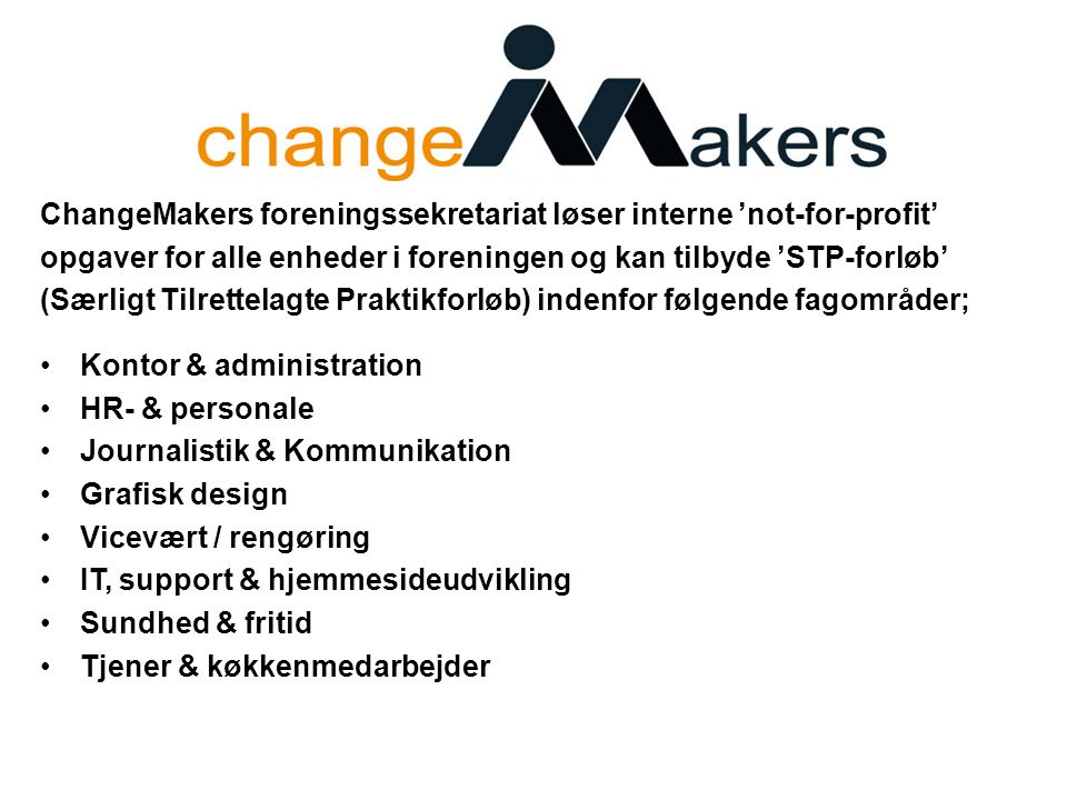 ChangeMakers foreningssekretariat løser interne 'not-for-profit'