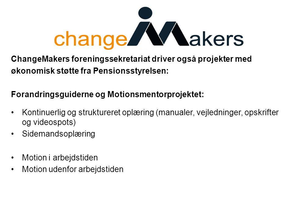 ChangeMakers foreningssekretariat driver også projekter med