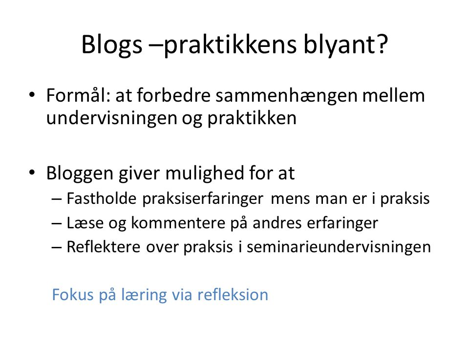 Blogs –praktikkens blyant