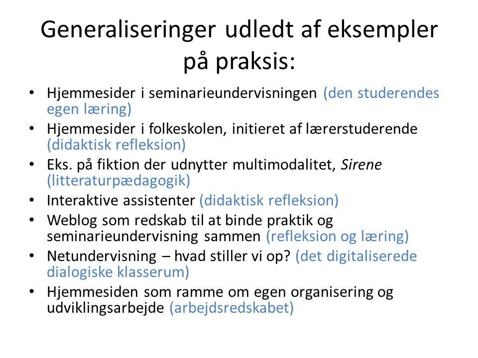 Generaliseringer udledt af eksempler på praksis: