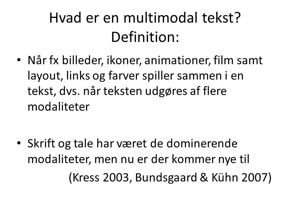 Hvad er en multimodal tekst Definition: