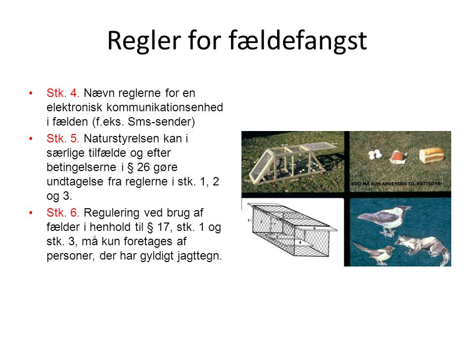 Regler for fældefangst