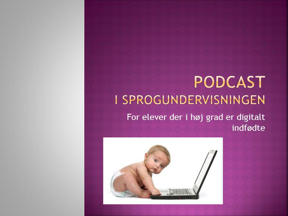 Podcast i sprogundervisningen