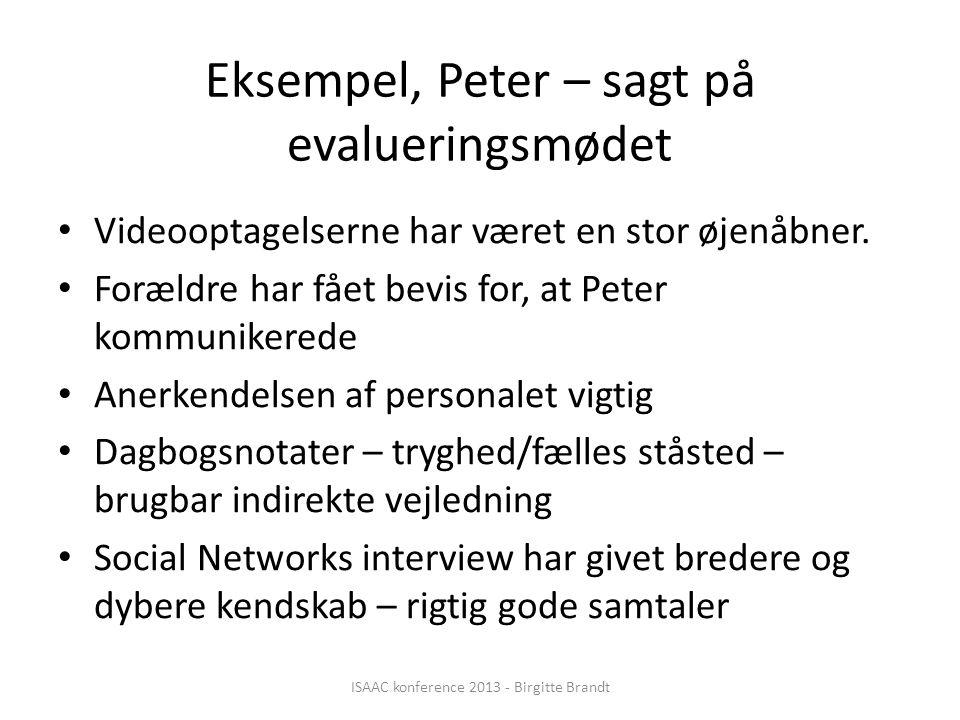Eksempel, Peter – sagt på evalueringsmødet