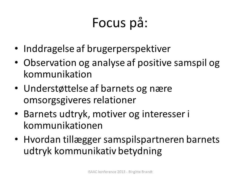 ISAAC konference 2013 - Birgitte Brandt