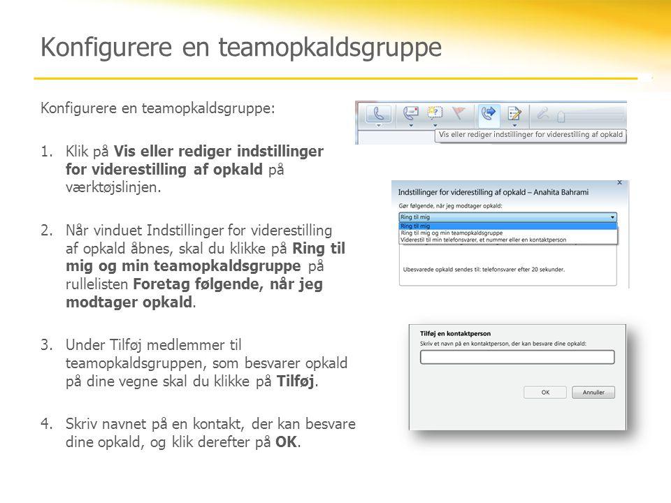 Konfigurere en teamopkaldsgruppe