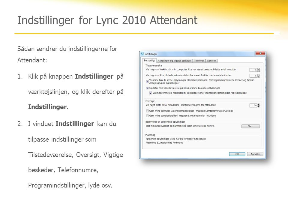 Indstillinger for Lync 2010 Attendant