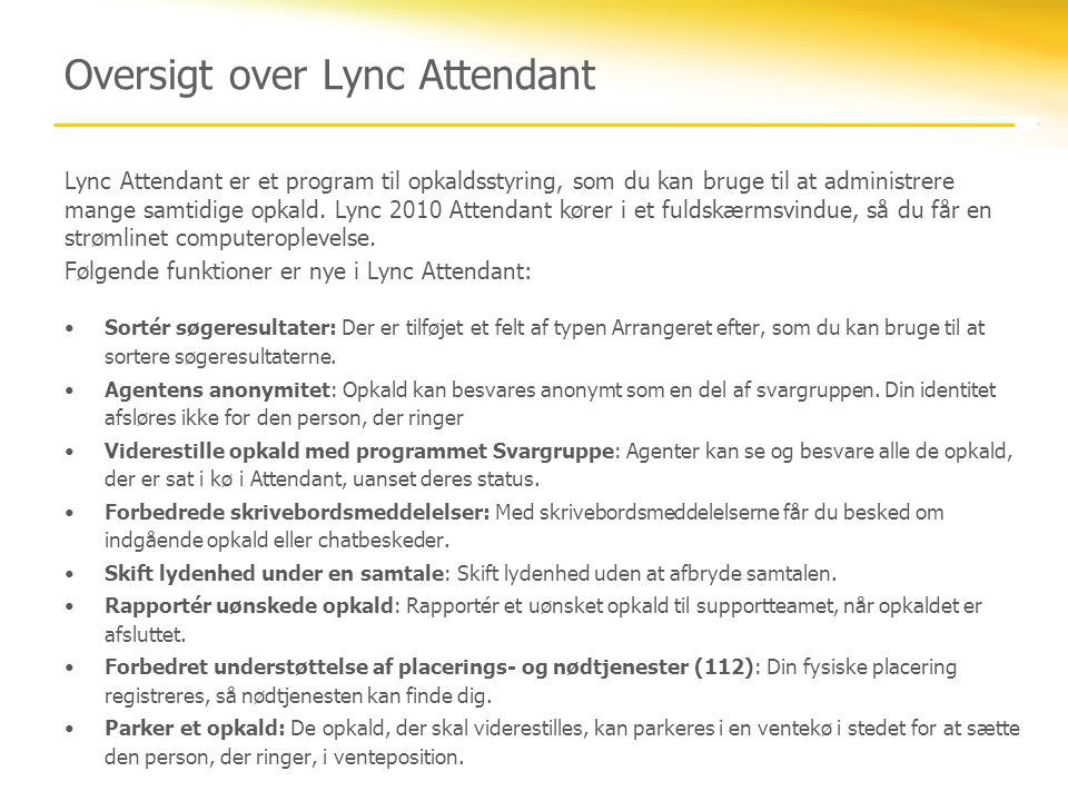 Oversigt over Lync Attendant