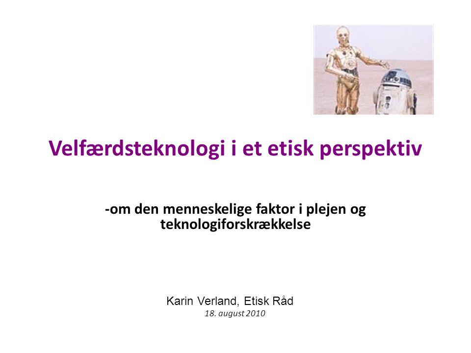 Velfærdsteknologi i et etisk perspektiv