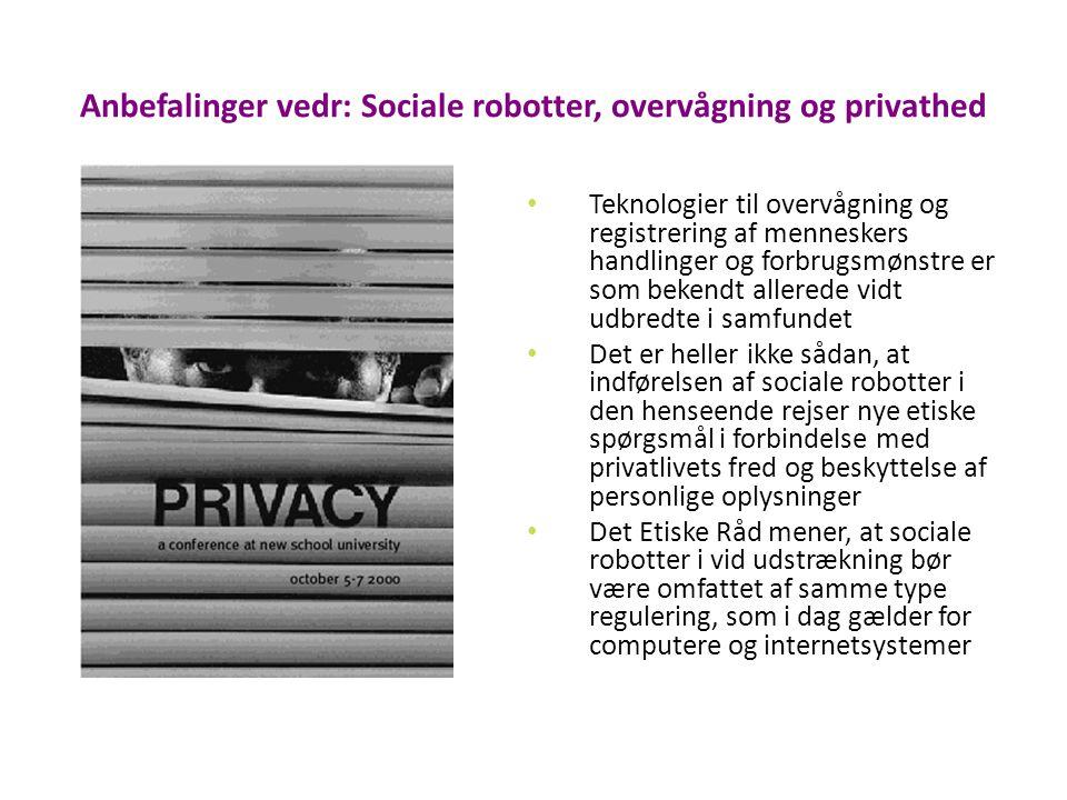 Anbefalinger vedr: Sociale robotter, overvågning og privathed