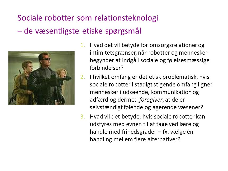 Sociale robotter som relationsteknologi – de væsentligste etiske spørgsmål