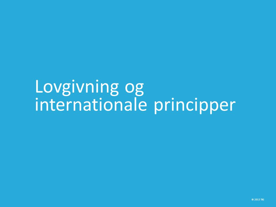 Lovgivning og internationale principper