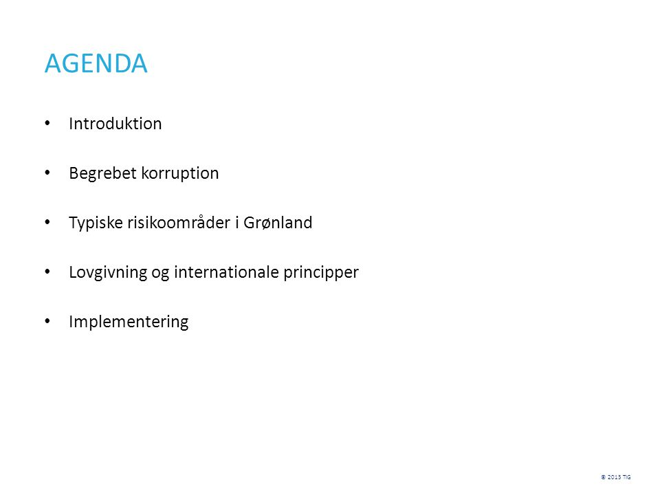 AGENDA Introduktion Begrebet korruption