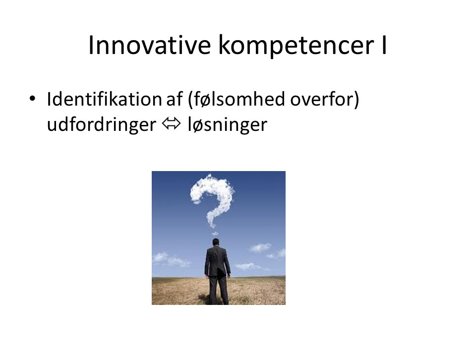 Innovative kompetencer I