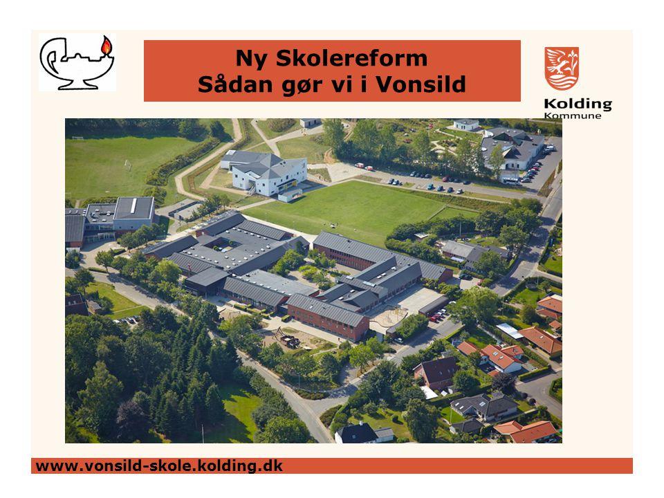 Ny Skolereform Sådan gør vi i Vonsild