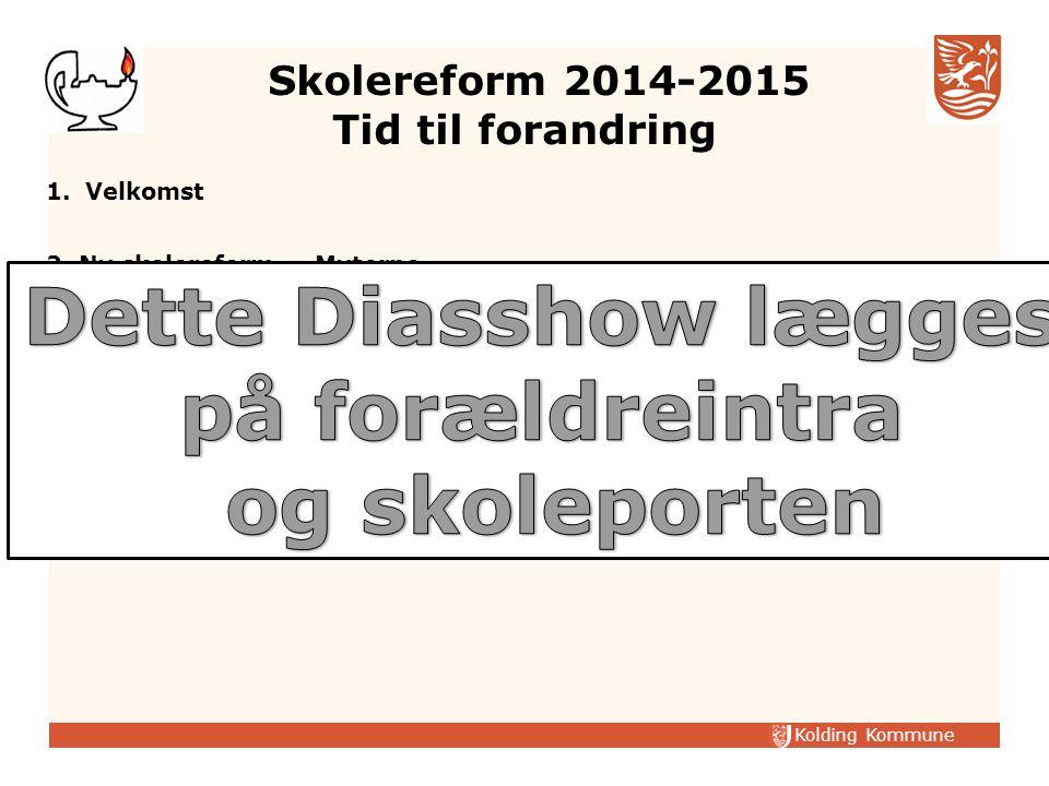 Skolereform 2014-2015 Tid til forandring
