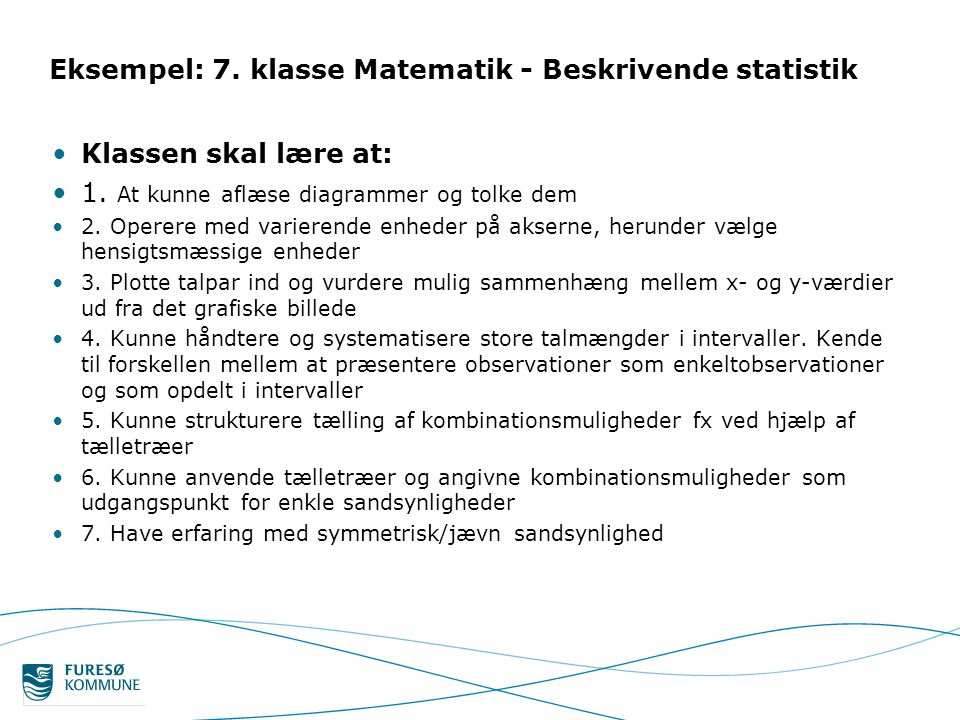 Eksempel: 7. klasse Matematik - Beskrivende statistik