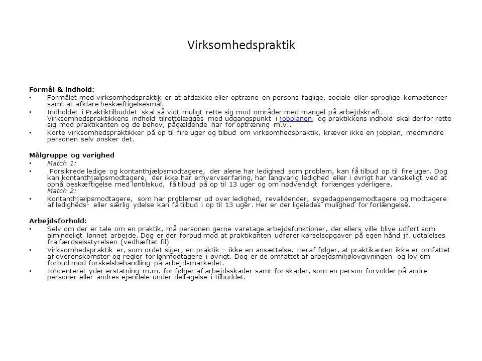 Virksomhedspraktik Formål & indhold: