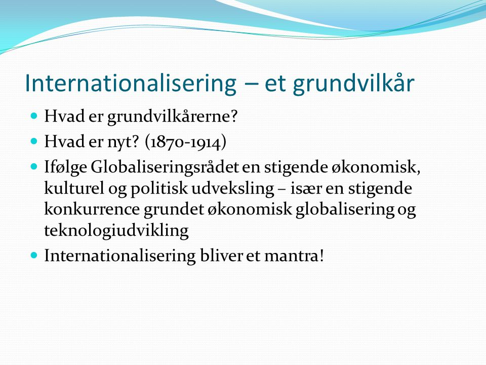 Internationalisering – et grundvilkår