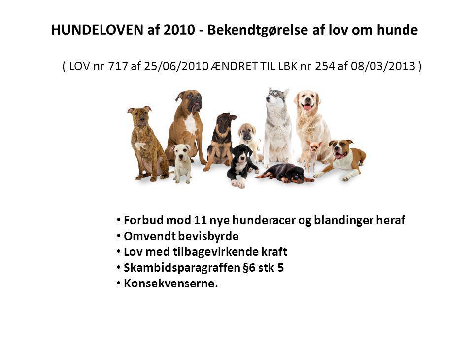 HUNDELOVEN af 2010 - Bekendtgørelse af lov om hunde